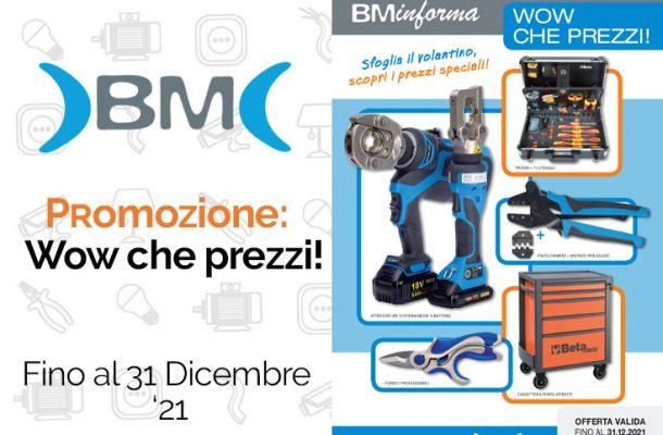 Bm Group: la promozione su strumenti. Da Vegliolux e Idrocentro