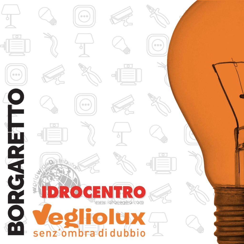 Borgaretto: un punto vendita di Vegliolux per Illuminazione e elettroforniture, un marchio del gruppo Idrocentro