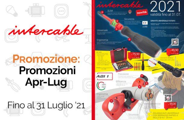 Intercable: promo /2 su sguainacavo, giraviti, forbici e valigie da Vegliolux e Idrocentro