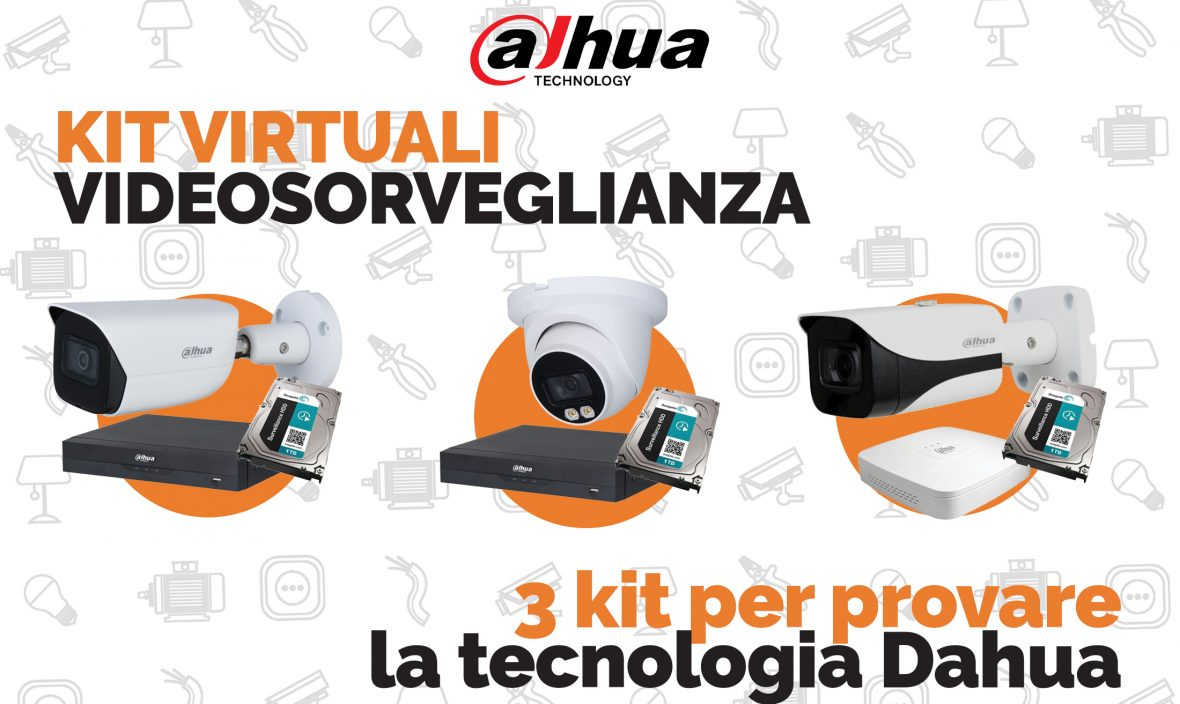 Kit Virtuali Videosorveglianza Dahua: la qualità e la sicurezza da Vegliolux e Idrocentro