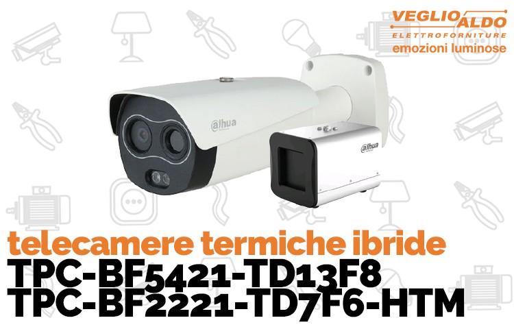 Telecamere termiche ibride Torino: da Veglio Aldo la tua sicurezza è la nostra priorità