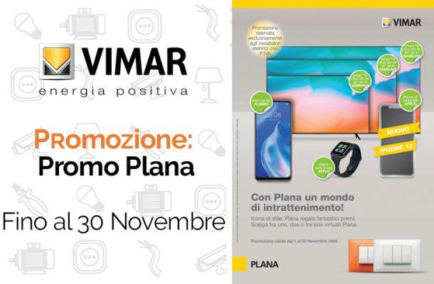 Vimar: promo Plana. Grandi omaggi da Veglio Aldo su prese, interruttori, luci e molto altro